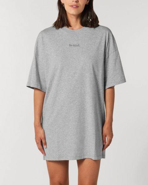"Oversize Damen T-Shirt-Kleid ""Be kind"""