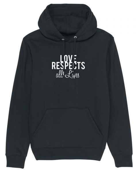 "Unisex Hoodie ""Love Respects"""